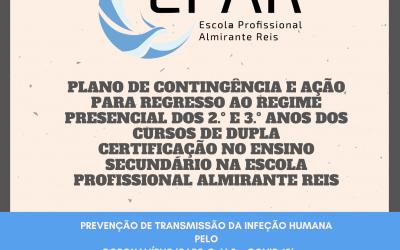 PLANO DE CONTINGÊNCIA E AÇÃO PARA REGRESSO AO REGIME PRESENCIAL DOS 2.º E 3.º ANOS DOS CURSOS DE DUPLA CERTIFICAÇÃO NO ENSINO SECUNDÁRIO NA ESCOLA PROFISSIONAL ALMIRANTE REIS